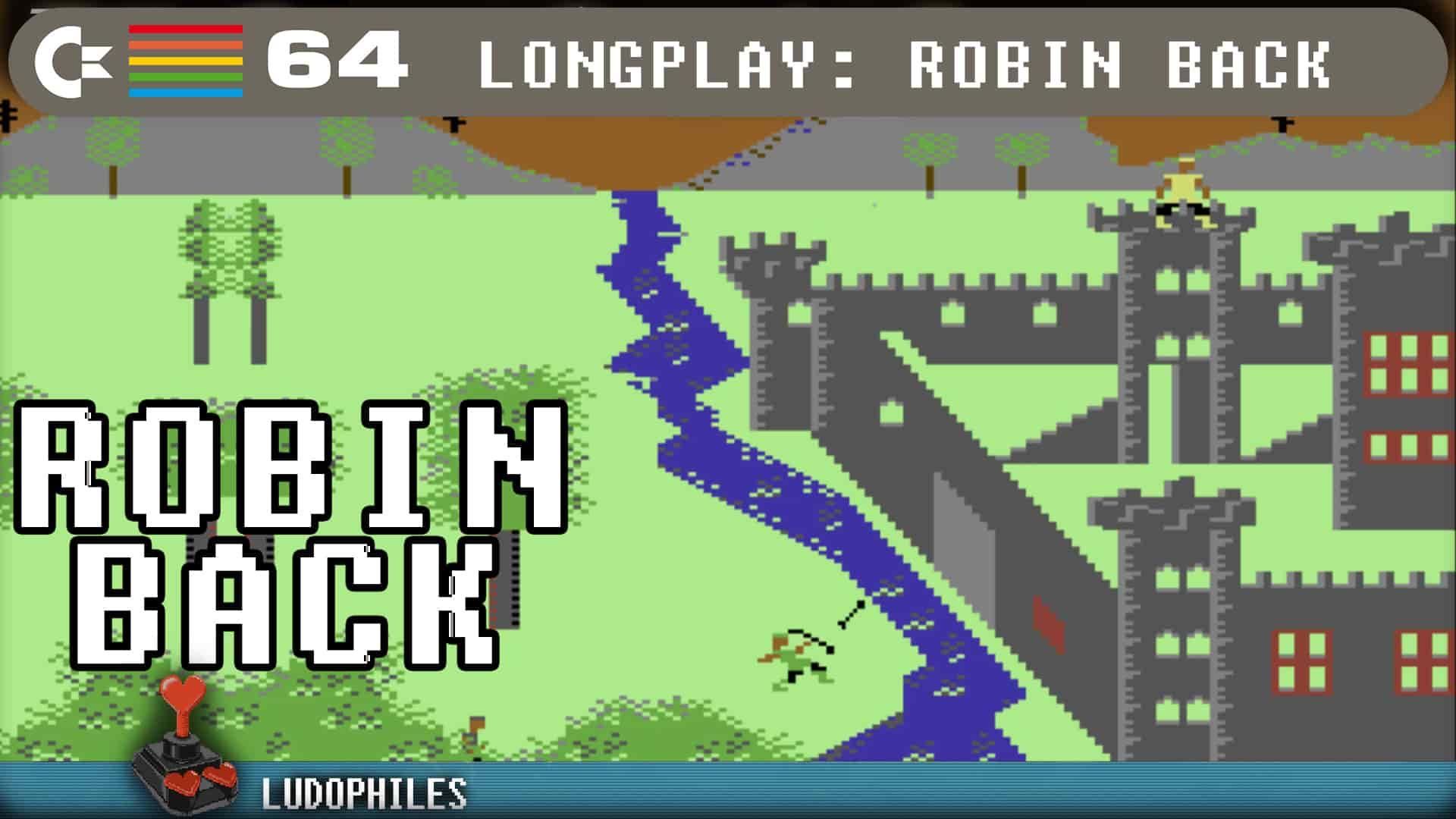 Robin Back C64 Longplay